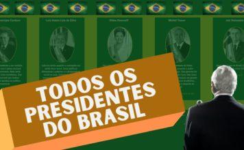 todos os presidentes do brasil